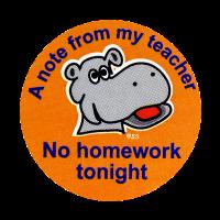 Sticker: Note from my Teacher: No Homework Tonight - Hippo